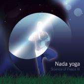 Science of Peace III: Nada Yoga