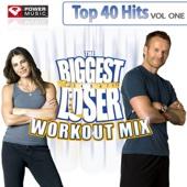 Biggest Loser Workout Mix - Top 40 Hits Vol. 1 (2008 Fall Season)