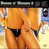 Bossa n' Stones, Vol. 2