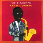 Charlie Parker - The Essential Charlie Parker  artwork