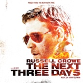The Next Three Days (Music from the Motion Picture) [Music by Danny Elfman] cover art