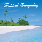 Tropical Tranquility