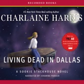 Charlaine Harris - Living Dead in Dallas: Sookie Stackhouse Southern Vampire Mystery #2 (Unabridged)  artwork