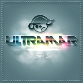 Ultramar 2013 (Mixed By DJ MOSS) [Mixed Edition]