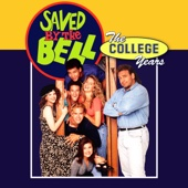 Saved By the Bell: The College Years - Saved by the Bell: The College Years  artwork