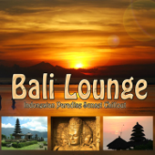 Bali Lounge : Indonesian Paradise Sunset  Chillout