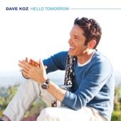 Dave Koz - Hello Tomorrow  artwork
