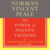 The Power of Positive Thinking: A Practical Guide to Mastering the Problems of Everyday Living - Norman Vincent Peale Cover Art