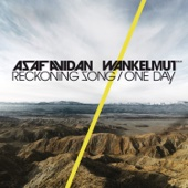 One Day Reckoning Song Wankelmut Remix Radio Edit Asaf Avidan The Mojos Ustaw na czasoumilacz