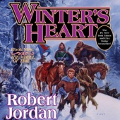 Robert Jordan - Winter's Heart: Wheel of Time, Book 9 (Unabridged)  artwork