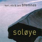 Å Kunne Æ Skrive - Kari Bremnes, Ola Bremnes, Lars Bremnes & Ola