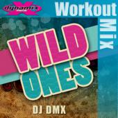 Wild Ones (Dynamix Workout Mix)