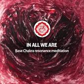 Base Chakra Resonance Meditation