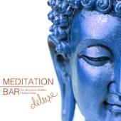 Meditation Bar Zen Relaxation Buddha Chillout Deluxe