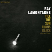 Till the Sun Turns Black (Bonus Track Version) - Ray LaMontagne