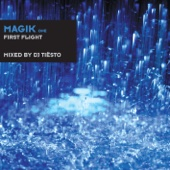 Magik One (First Flight) [Mixed By DJ Tiësto]