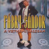Sándor Fábry - A vietnámi balzsam - 1