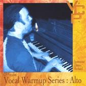 Vocal Warm Up Series : Alto