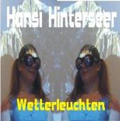 Hansi Hinterseer (Radio) - Wetterleuchten