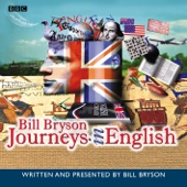 Episode 1: Bill Bryson's Journeys in English (Series 1) - EP