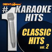 Drew's Famous # 1 Karaoke Hits: Classic Hits Vol. 2
