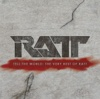 Tell the World: The Very Best of Ratt (Remastered)
