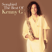 Songbird - The Best of Kenny G