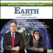 Jon Stewart - The Daily Show with Jon Stewart Presents Earth (The Audiobook): A Visitor's Guide to the Human Race (Unabridged)  artwork