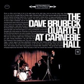 The Dave Brubeck Quartet: At Carnegie Hall