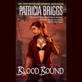 Patricia Briggs - Blood Bound: Mercy Thompson, Book 2 (Unabridged)  artwork