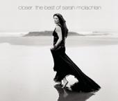 Closer - The Best of Sarah McLachlan