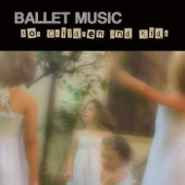 Ballet Music for Children and Kids