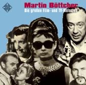 Martin Böttcher: Die großen Film- und TV-Melodien