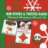 Bob Rivers & Twisted Radio