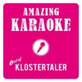 Amazing Karaoke - Best of Klostertaler