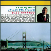Download Tony Bennett - (I Left My Heart) In San Francisco