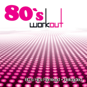 80's Hits Remixed + Reloaded
