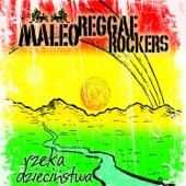 Zegarmistrz Swiatla Maleo Reggae Rockers Ustaw na granie na czekanie