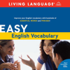 Easy English Vocabulary (Unabridged) (Unabridged  Nonfiction) - Living Language
