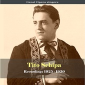 Great Opera Singers / Tito Schipa - Recordings 1925-1930
