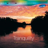 Tranquillity - Music for Peace & Harmony