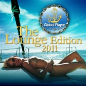 Global Player 2011, Lounge Edition 1 (Ibiza Chill Out Pearls, Best of Del Mar Finest)