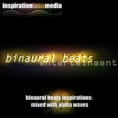 Binaural Beats Inspirations - Mixed With Alpha Waves