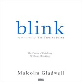 Blink: The Power of Thinking Without Thinking (Unabridged) - Malcolm Gladwell Cover Art