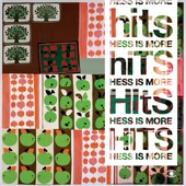 Hits - Bonus Version - Hess Is More