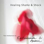 Healing Shame & Shock