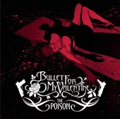 4 Words (To Choke Upon) - Bullet for My Valentine