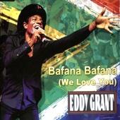 Bafana Bafana (We Love You) [Radio Mix]