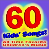 60 Kids Songs: Old Macdonald, Brahms Lullaby, Rockabye Baby and More!