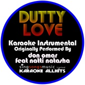 Dutty Love (Originally Performed By Don Omar Feat Natti Natasha) [Instrumental Version]